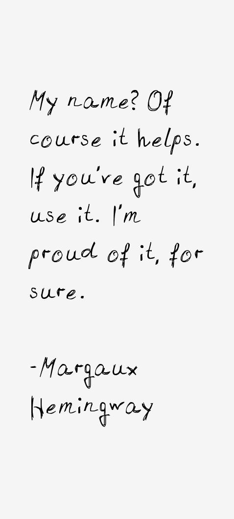 Margaux Hemingway Quotes