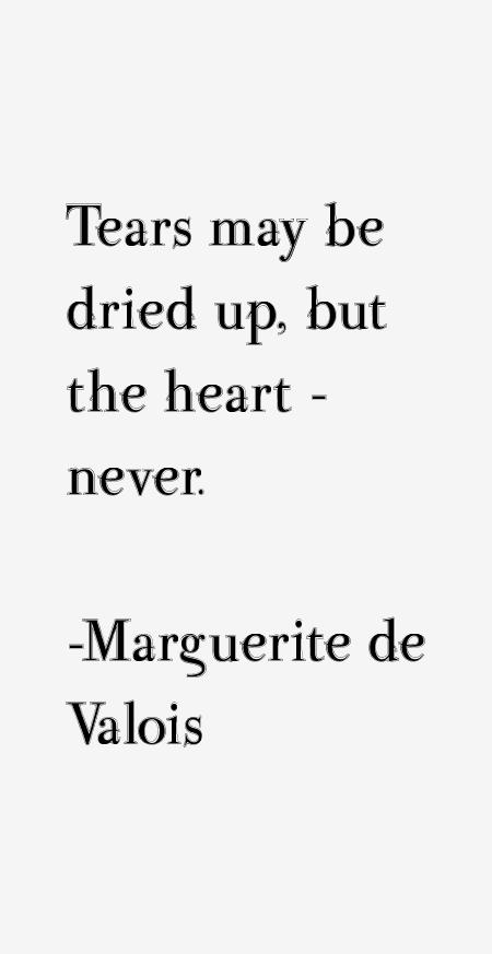 Marguerite de Valois Quotes