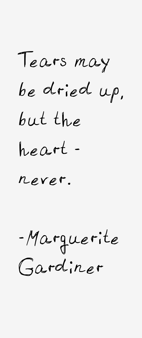 Marguerite Gardiner Quotes