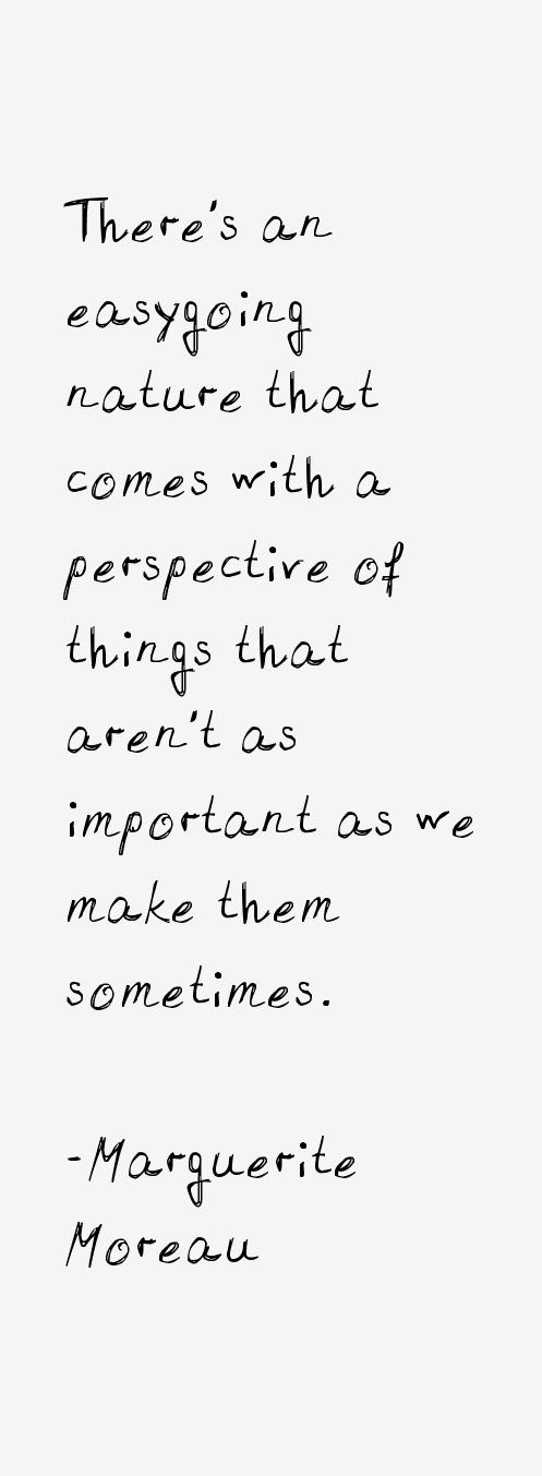 Marguerite Moreau Quotes