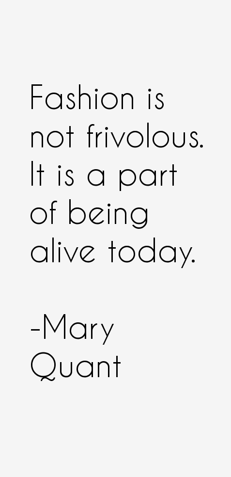 mary quant quotes  u0026 sayings