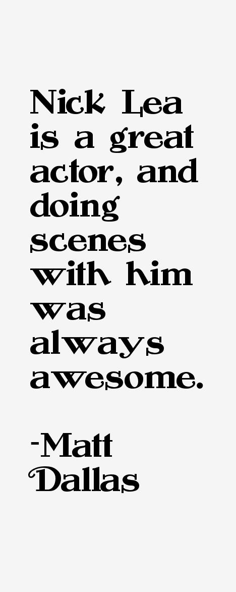 Matt Dallas Quotes