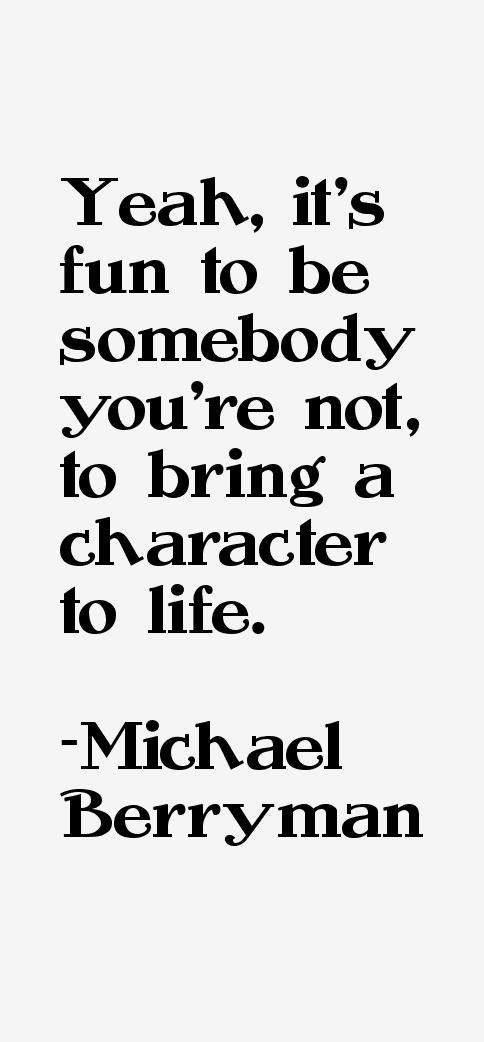 Michael Berryman Quotes