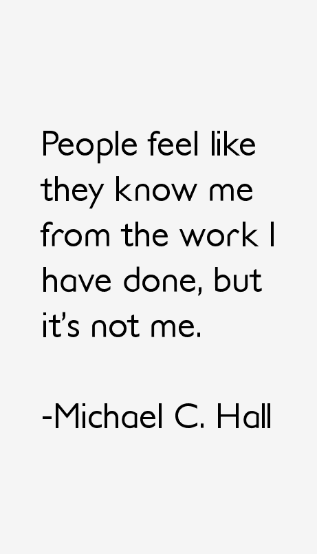 Foyer Hallway Quotes : Michael c hall quotes sayings