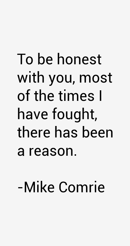 Mike Comrie Quotes