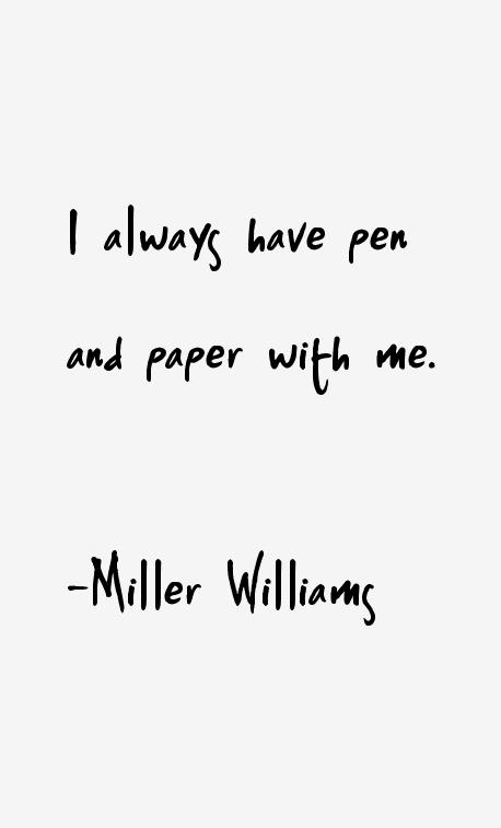 Miller Williams Quotes