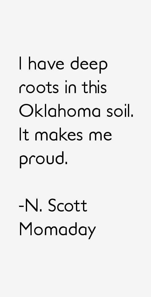 N. Scott Momaday Quotes