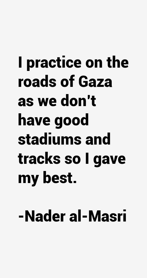 Nader al-Masri Quotes
