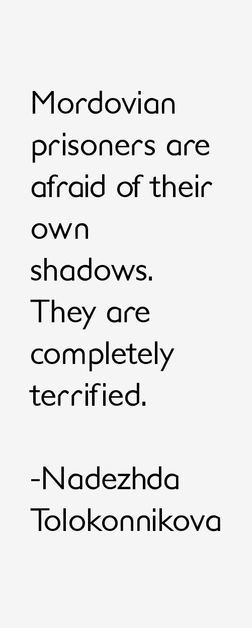 Nadezhda Tolokonnikova Quotes