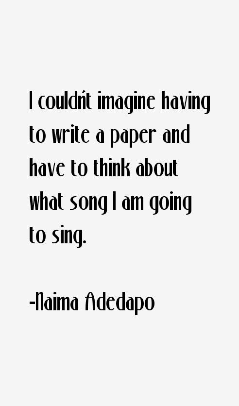 Naima Adedapo Quotes