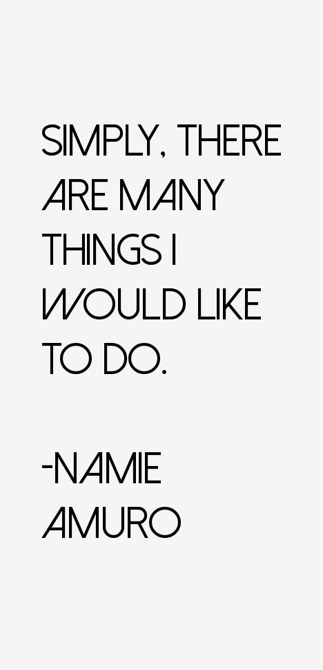 Namie Amuro Quotes
