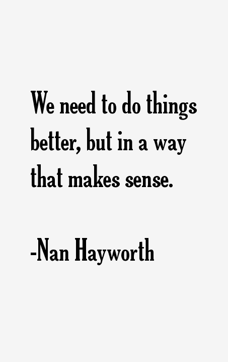 Nan Hayworth Quotes