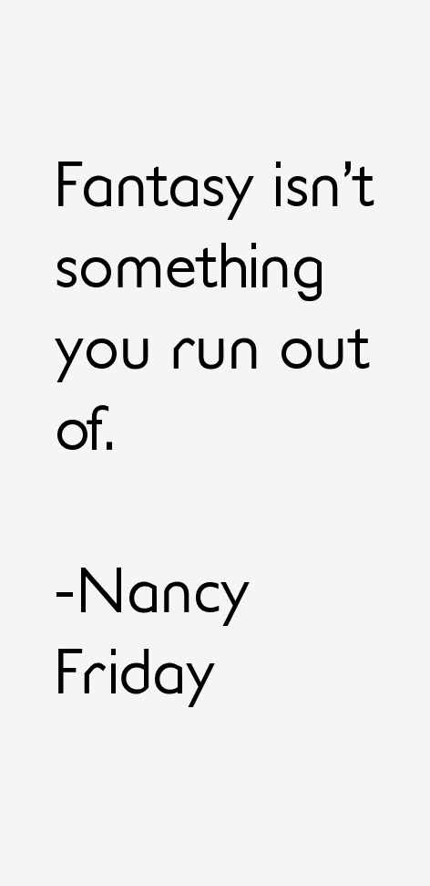 Nancy Friday Quotes