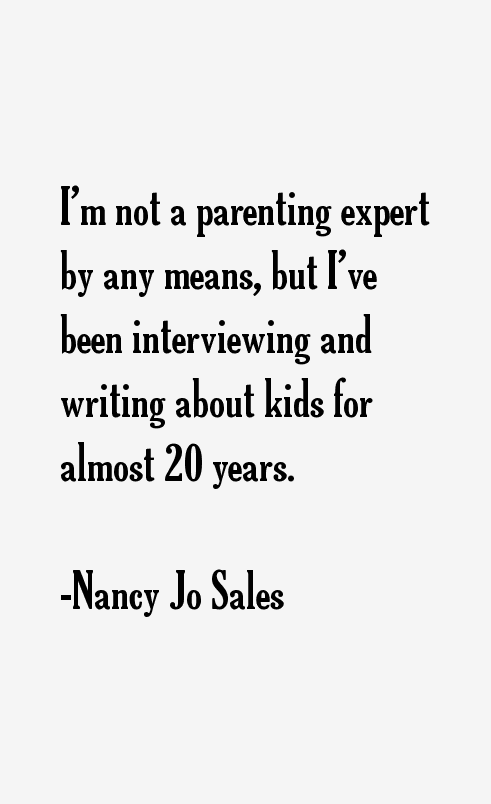 Nancy Jo Sales Quotes