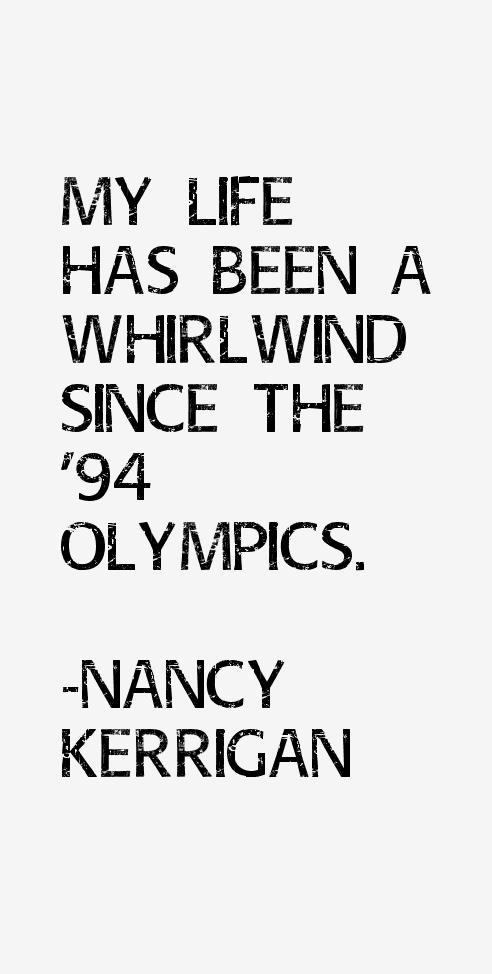 Nancy Kerrigan Quotes