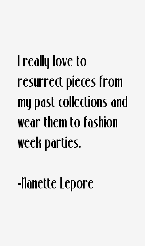 Nanette Lepore Quotes