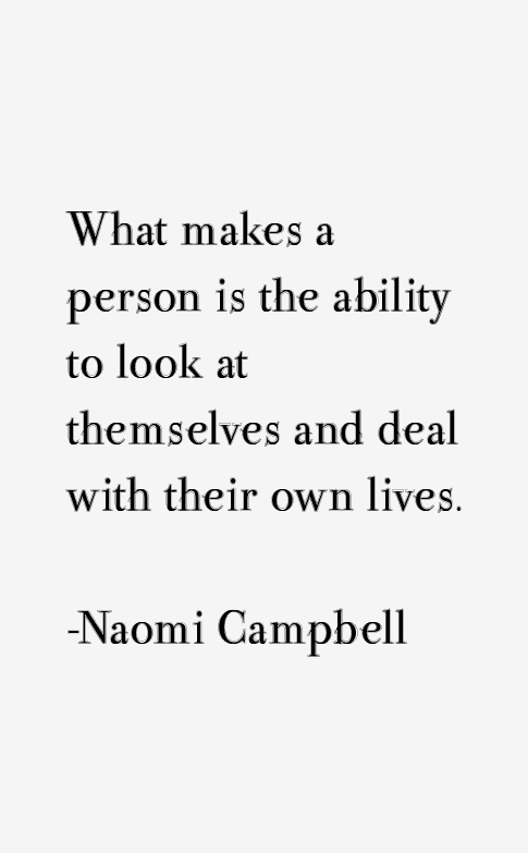 Naomi Campbell Quotes