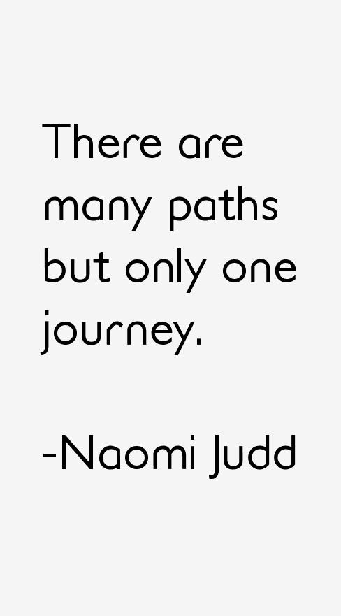 Naomi Judd Quotes