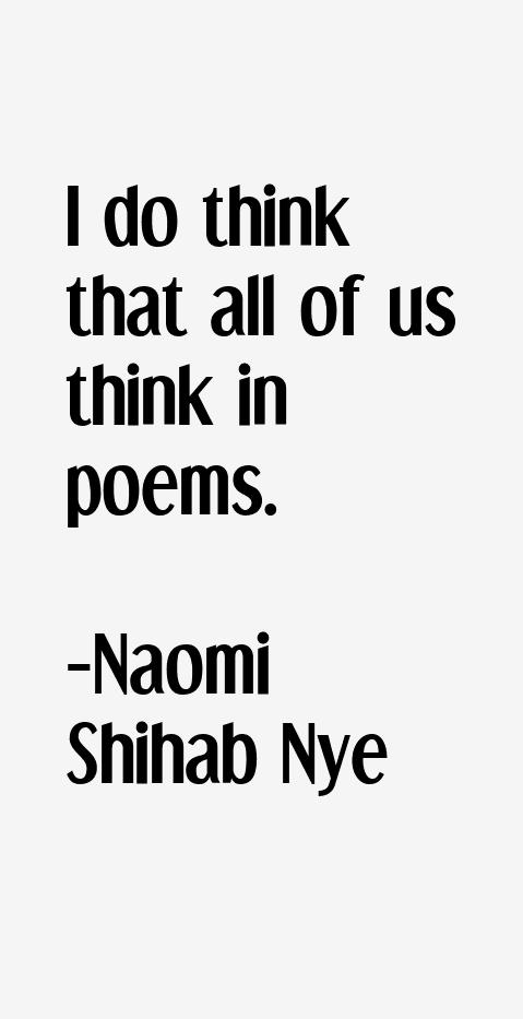 Naomi Shihab Nye Quotes