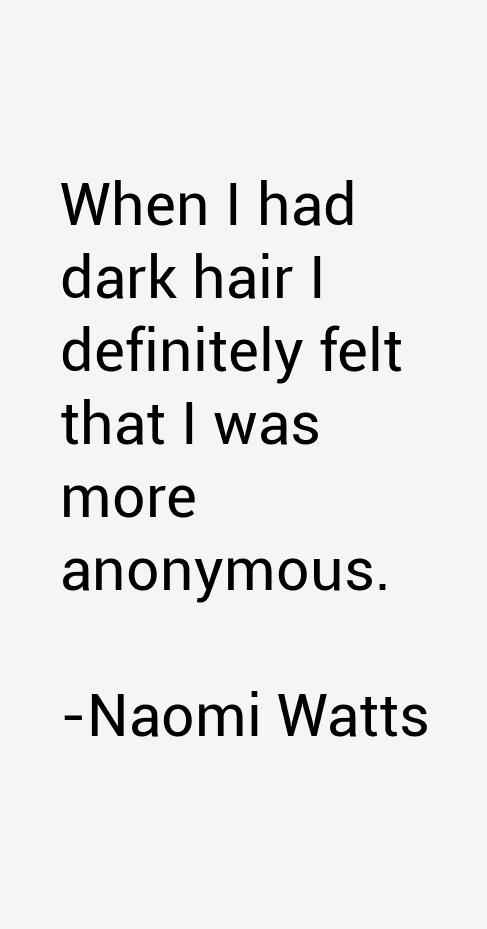 Naomi Watts Quotes