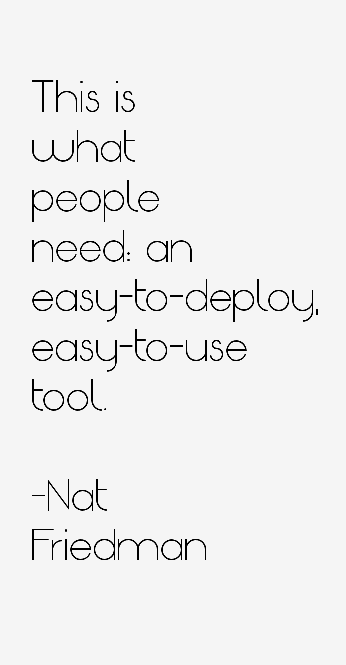 Nat Friedman Quotes