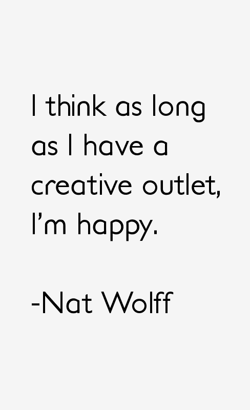 Nat Wolff Quotes
