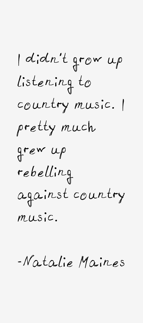 Natalie Maines Quotes