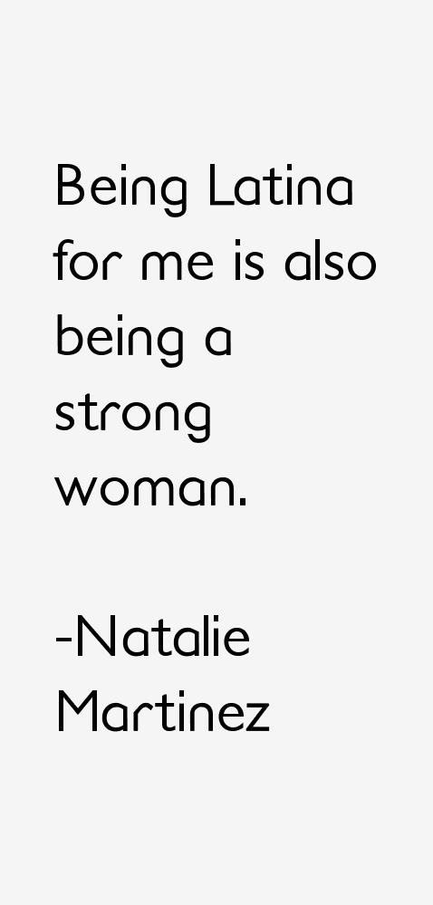 Natalie Martinez Quotes