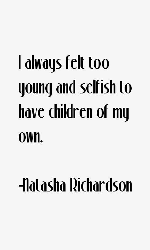 Natasha Richardson Quotes
