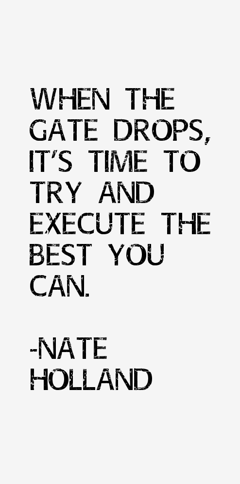 Nate Holland Quotes