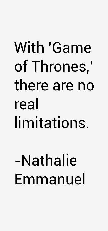 Nathalie Emmanuel Quotes