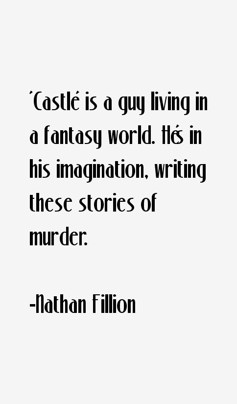 Nathan Fillion Quotes