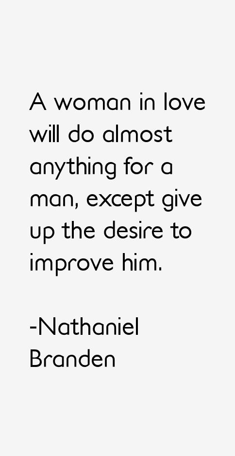 Nathaniel Branden Quotes