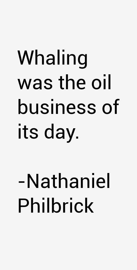 Nathaniel Philbrick Quotes
