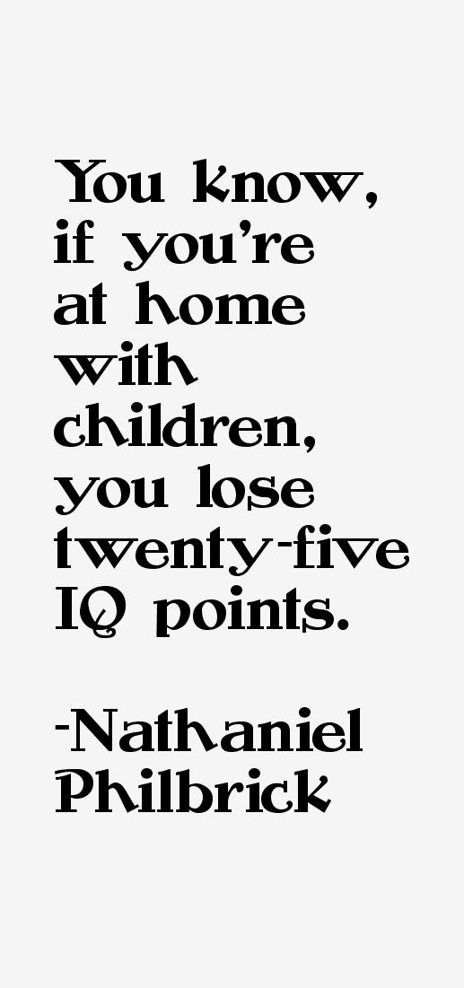 Nathaniel Philbrick Quotes