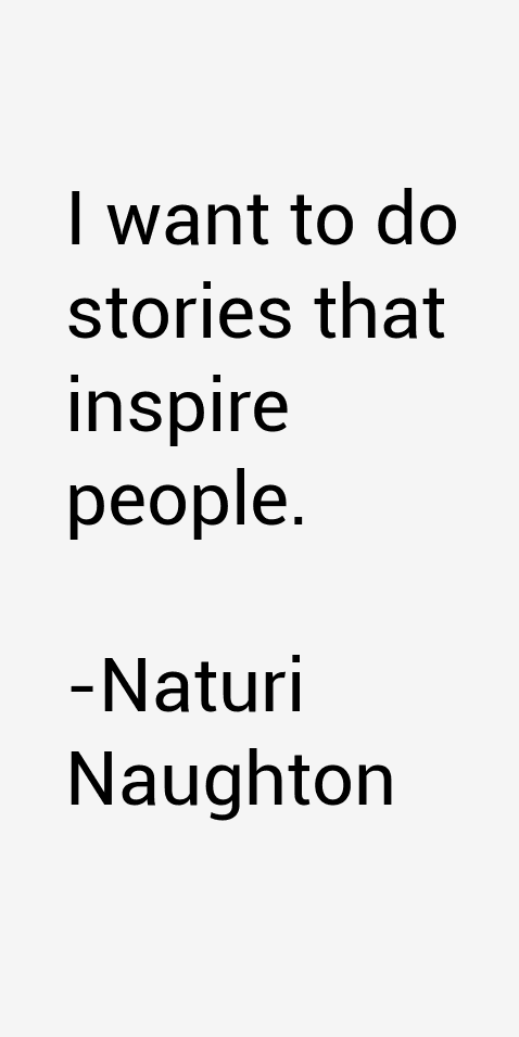 Naturi Naughton Quotes