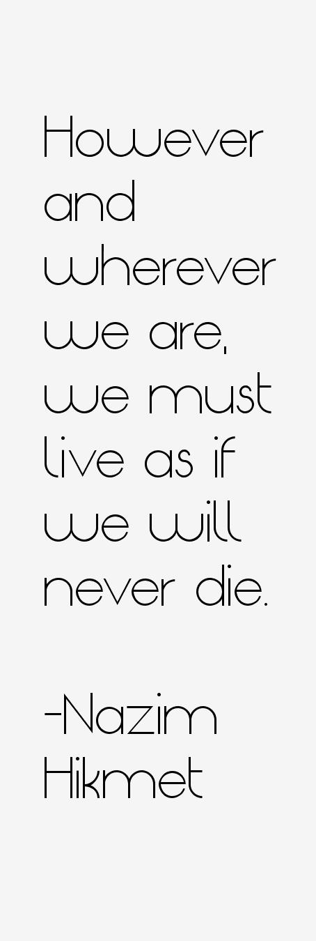 Nazim Hikmet Quotes