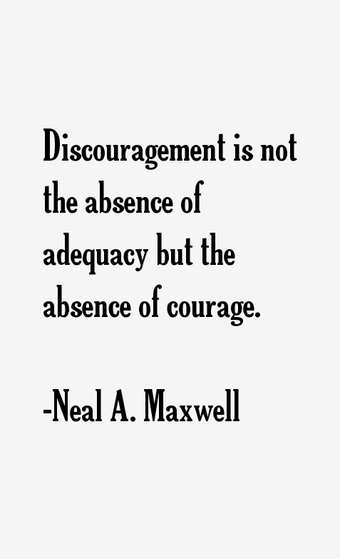 Neal A. Maxwell Quotes