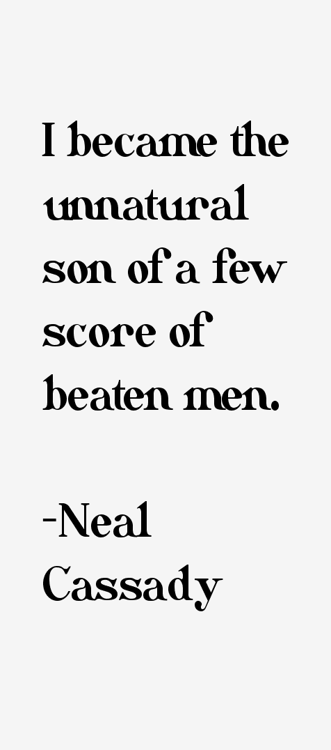 Neal Cassady Quotes