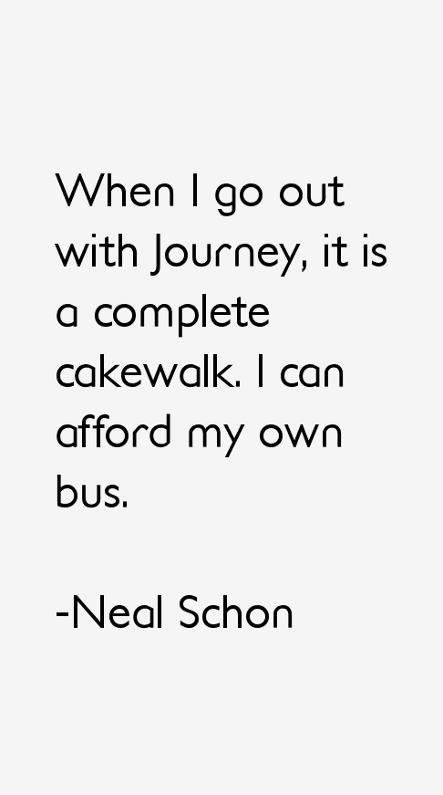 Neal Schon Quotes