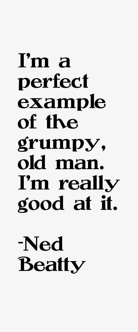 Ned Beatty Quotes