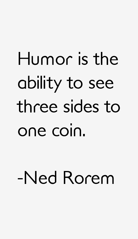 Ned Rorem Quotes