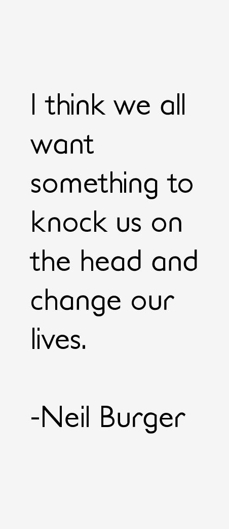 Neil Burger Quotes