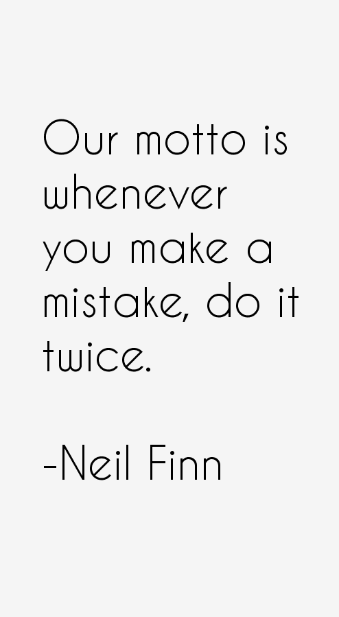 Neil Finn Quotes