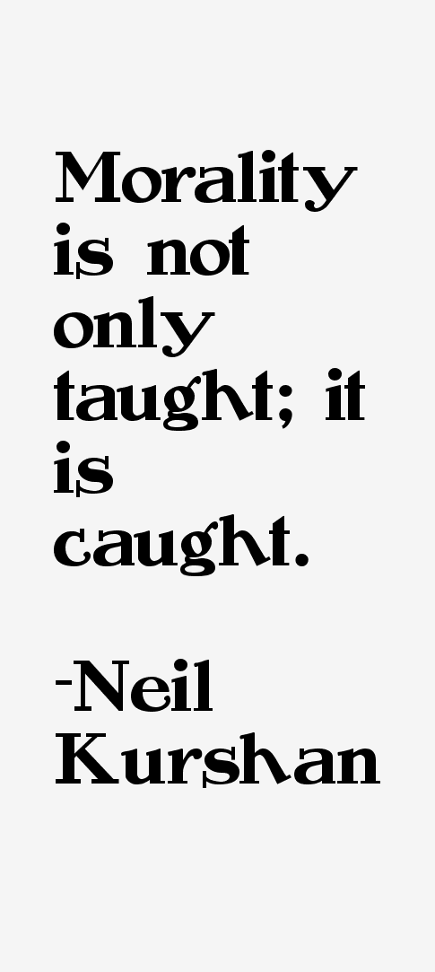Neil Kurshan Quotes