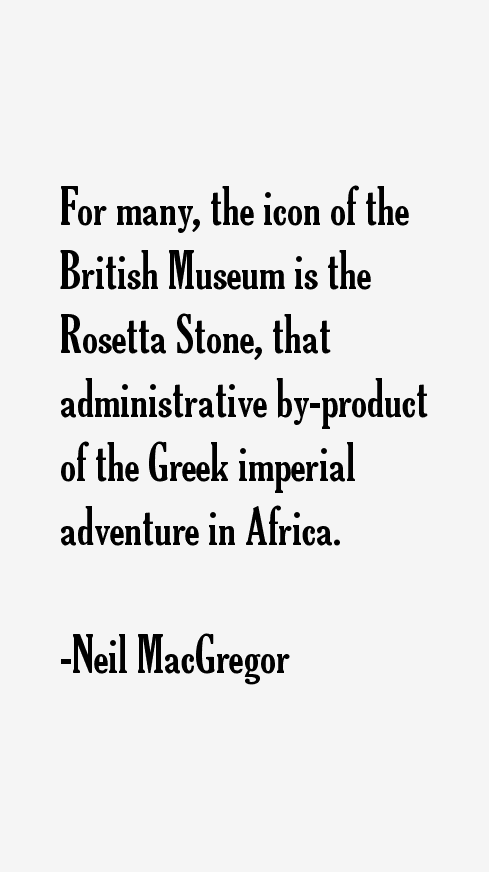 Neil MacGregor Quotes