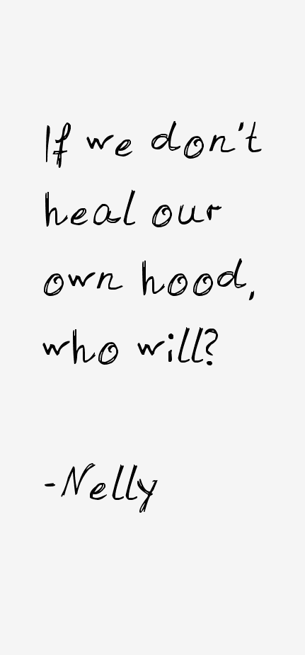 Nelly Quotes