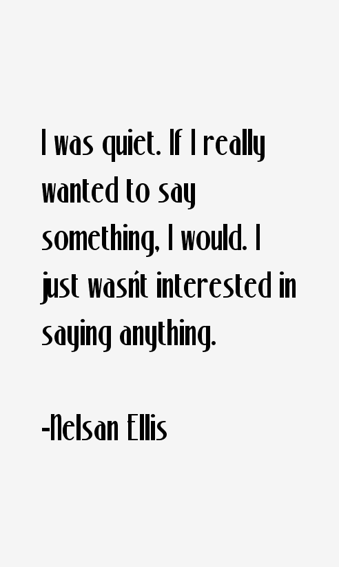 Nelsan Ellis Quotes