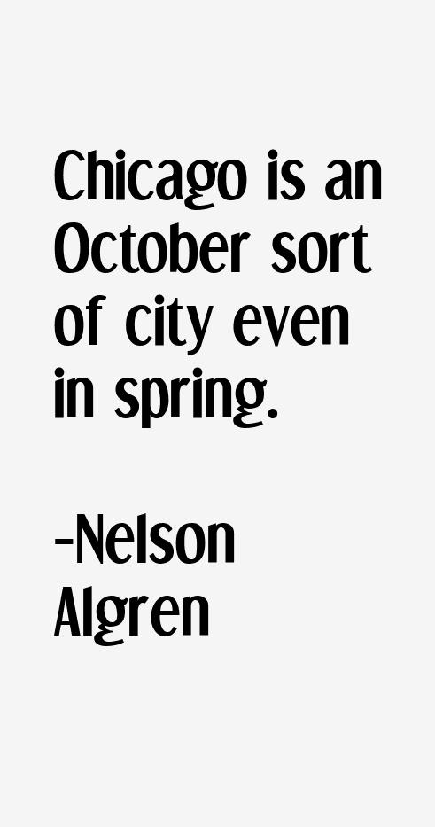 Nelson Algren Quotes