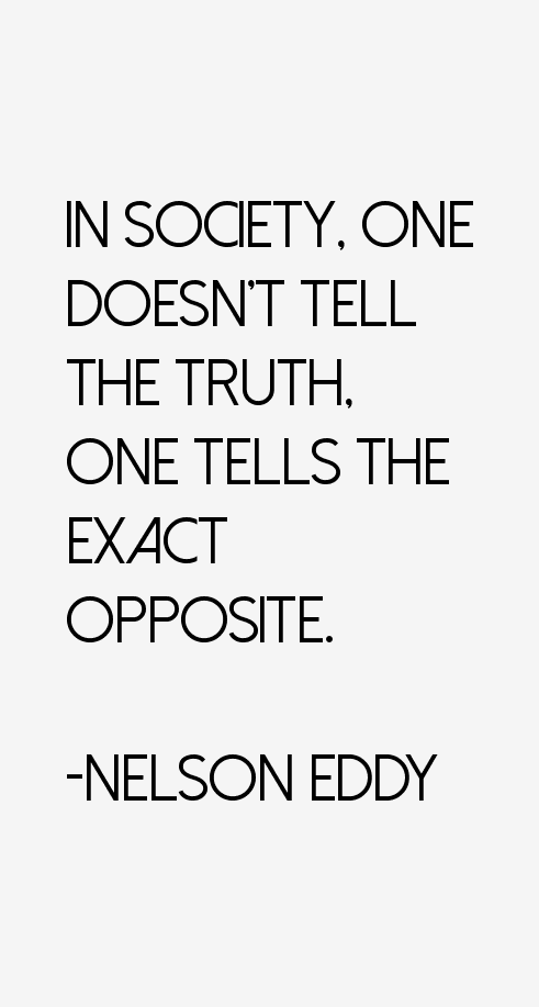 Nelson Eddy Quotes